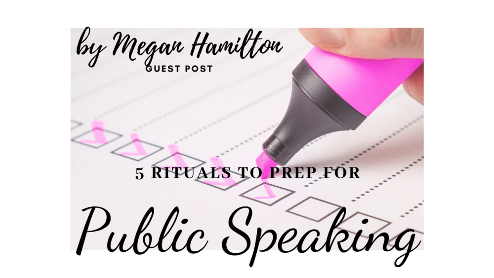 "A person checking off a list, superimposed with text ""5 rituals to prep for Public Speaking"""