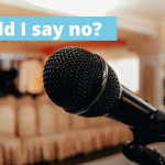 When to say 'no'? – Not all opportunities are good opportunities